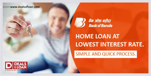 Bank of Baroda Home Loan 2021: Interest Rate, Eligibility, Apply Online Now.