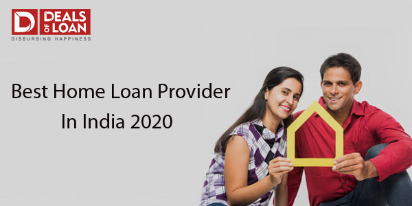 Best Home Loan Providers in India at 2020