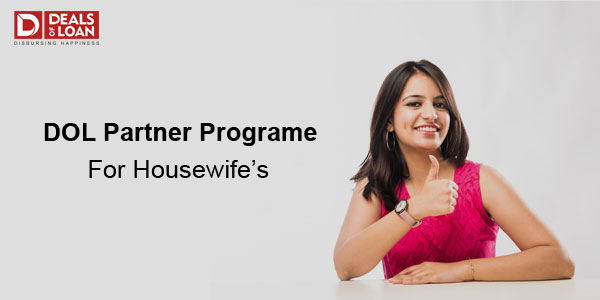 DOL Partner Program For Housewife's Do Work from Home and Earn Income