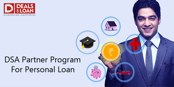 Join Our Personal Loan DSA Program with us - Dealsofloan